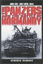 Panzers and the Battle of Normandy by Georges Bernage: VGC