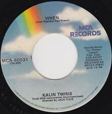 """KALIN TWINS - When 7"""" 45"""