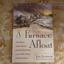 A Furnace Afloat : The Wreck of the Hornet Joe Jackson