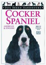 Dog Breed Handbooks: Cocker Spaniel : American and English by Bruce Fogle and.