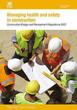 Managing Health and Safety in Construction: Approved Code of Practice: CDM 2007