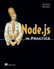 Node.js in Practice, Young, Alex R., Harter, Marc, Good Book