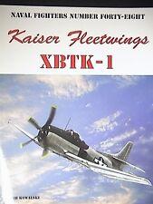 Kaiser Fleetwings XBTK-1 Book Naval Fighters 48