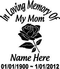 "In Loving Memory Of FLOWER ROSE 12"" Mom Decal Window Sticker Custom Memorial car"