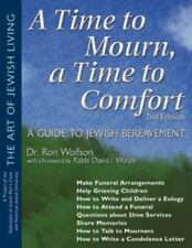 A Time to Mourn, a Time to Comfort: A Guide to Jewish Bereavement (The-ExLibrary