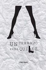 Un Trabajo para Quilez by Iñaki García (2015, Paperback)