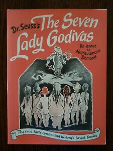 The Seven Lady Godivas by Dr. Seuss (1987, First Printing of Hardcover Re-Issue)