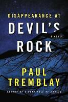 NEW Disappearance at Devil's Rock: A Novel by Paul Tremblay
