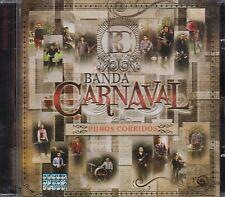 Banda Carnaval Puros Corridos CD New Nuevo Sealed