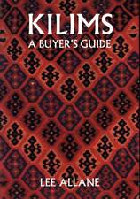 LEE ALLANE A BUYERS GUIDE KILIMS
