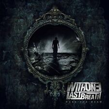 With One Last Breath - Wake The Dead (NEW & SEALED CD)