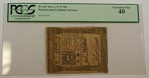 Oct. 1 1773 10 Shillings Pennsylvania Colonial Currency Note PCGS EF-40 PA-167