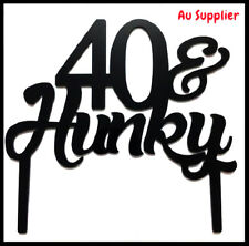 40th Birthday Cake Topper - 40 & Hunky - Black Acylic