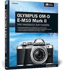 Olympus OM-D E-M10 Mark II von Frank Exner (2015, Gebundene Ausgabe)