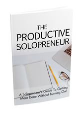 The Productive Solopreneur - ebook pdf with Full ReSell Rights