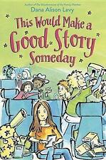 This Would Make a Good Story Someday by Levy, Dana Alison CD-AUDIO