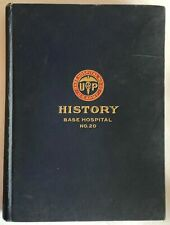 U.S. Army Base Hospital 20 History 1920 Book Military Genealogy Philadelphia