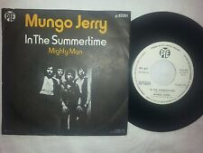 MUNGO JERRY IN THE SUMMERTIME  MIGHTY MAN   DISCO 45 GIRI 7 RARE