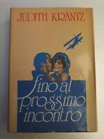 Libro Fino al prossimo incontro - Judith Krantz