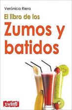 NEW El libro de los zumos y batidos (Spanish Edition) by Verónica Riera