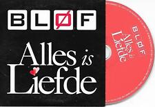 BLOF - Alles is liefde CD SINGLE 5TR Enhanced Dutch Cardsleeve 2007 RARE!