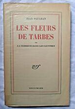 Les Fleurs de Tarbes ou la Terreur dans les Lettres par Jean Paulhan  Gallimard