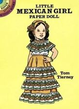 Little Mexican Girl Paper Doll (Dover Litt. by Tierney, Tom Other printed item
