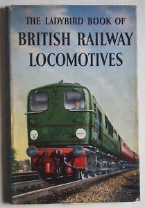 LADYBIRD BOOK OF BRITISH RAILWAY LOCOMOTIVES HDBK WITH D/W 1st EDITION 1958 2/6
