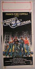 Locandina I RAGAZZI DELLA 56° STRADA 1°ED.ITAL.1983 DI FRANCIS FORD COPPOLA