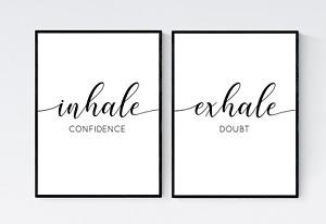 Inhale Confidence Exhale Doubt Prints, Set of 2 Motivational Prints