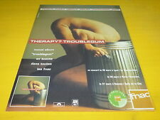 THERAPY? - TROUBLEGUM!!!!!!!!!!!!!!!!PUBLICITE / ADVERT