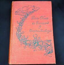 "20 FAIRY STORIES! 1925 ""Santa Claus in SUMMER"" HC -Compton Mackenzie ILLUSTRATED"