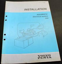 Volvo Penta Aquamatic Electrical System Installation Manual 7732706-2