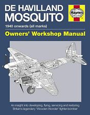 Haynes Owners' Workshop Manual - De Havilland Mosquito