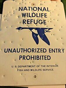 NATIONAL WILDLIFE REFUGE - UNAUTHORIZED ENTRY PROHIBITED RIDDLED W/BULLET HOLES