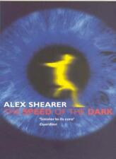 The Speed of the Dark,Alex Shearer