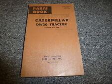 Caterpillar Cat DW20 Gasoline Starting Tractor Parts Catalog Manual 88E1-88E1790