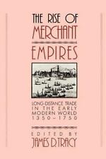 The Rise of Merchant Empires: Long Distance Trade in the Early Modern World