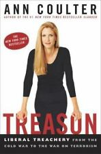 Treason: Liberal Treachery from Cold War to War on Terrorism by Ann Coulter (HB)