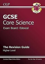 GCSE Core Science Edexcel Revision Guide - Higher (with Online Edition) by CGP …