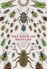 Book of Beetles : A Life-size Guide to Six Hundred of Nature's Gems, Hardcove...