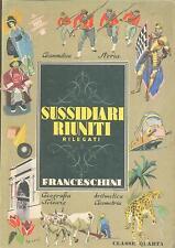 Libro del 1948: SUSSIDIARI RIUNITI - Nozioni di grammatica - Renato Franceschini