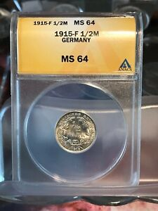 German 1915-F Silver 1/2 Mark ANACS MS-64 Beauty