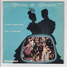 VALSES DE VIENNE 45T J. STRAUSS K DIEFENBAKER - REVE DE PRINTEMPS - PANORAMA 121