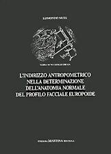 Muzi – L'indirizzo antropometrico nella determinazione dell'anatomia normale ...