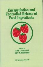 Encapsulation And Controlled Release Of Food Ingredients