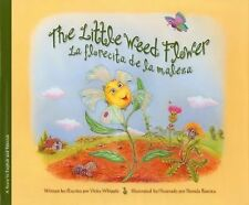 The Little Weed Flower: La florecita de maleza