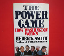 The Power Game : How Washington Really Works by Hedrick Smith (1988, Hardcover)