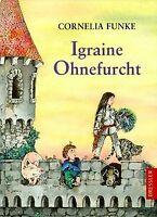 Igraine Ohnefurcht von Funke, Cornelia | Buch | Zustand gut