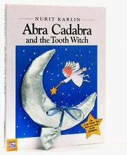 Abra Cadabra and the Tooth Witch (Novelty), Karlin, Nurit, Good Book
